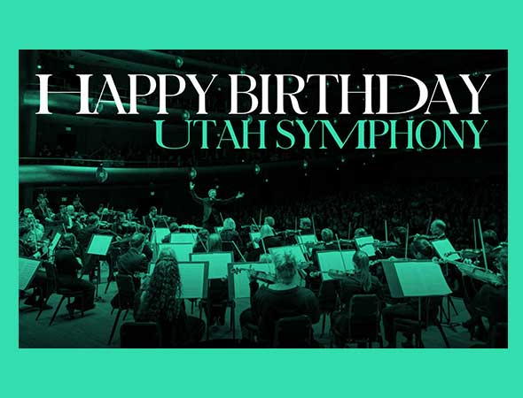 Utah Symphony Invites the Community to a Virtual 80th Anniversary Celebration Filled with Musical Performances, Surprise Guests – and Cake