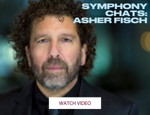 Symphony Chats: Asher Fisch