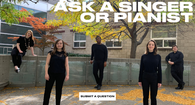 Ask a Singer or Pianist